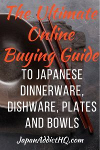 Ultimate Online Buying Guide to Japanese Dinnerware Dishware Plates and Bowls